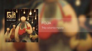 Foja - 'Na storia nova - Album completo