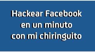 getlinkyoutube.com-Hackear Facebook en 1 minuto con mi chiringuito