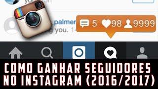getlinkyoutube.com-Como ganhar seguidores no instagram 2016/2017 (Funciona mesmo)