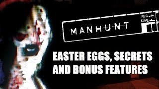 getlinkyoutube.com-Manhunt All Easter Eggs, Secrets and Bonus Features HD