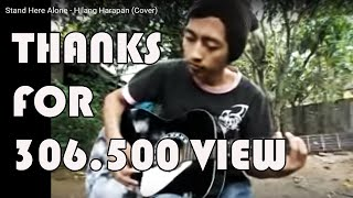 getlinkyoutube.com-Stand Here Alone - Hilang Harapan (Cover)