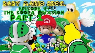 Baby Mario Bros: The Koopa Invasion Part 1/3