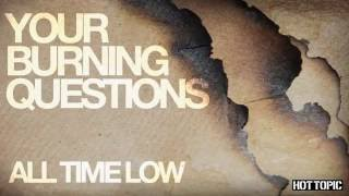 getlinkyoutube.com-Your Burning Questions: All Time Low