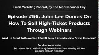 getlinkyoutube.com-John Lee Dumas Interview On Selling High-Ticket Products With Webinars