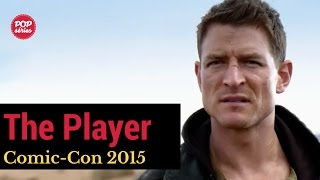 SDCC 2015: Philip Winchester de The Player