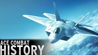 History of - Ace Combat (1992-2016)