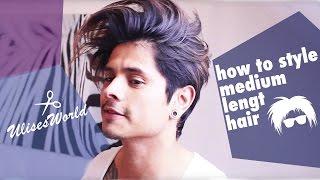 How to style hair | how to style medium length hair| Mens hair tutorial |
