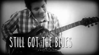 "getlinkyoutube.com-"" Still got the Blues ""  cover"