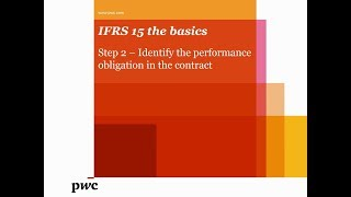 PwC's IFRS 15 the basics – Step 2 – Identify the performance obligation in the contract