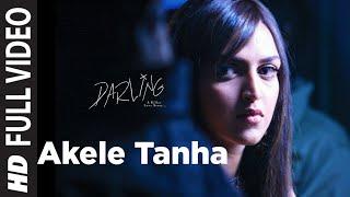 getlinkyoutube.com-Akele Tanha (Full Song) Film - Darling