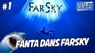 getlinkyoutube.com-FARSKY - Ep.1 - Les dents de la mer ! Playthrough FR HD avec TheFantasio974