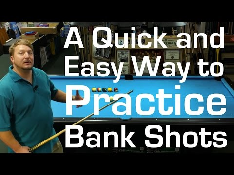 A quick and easy way to practice bank shots in pool