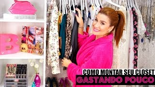 getlinkyoutube.com-COMO MONTAR SEU CLOSET, GASTANDO POUCO! | #VEDA29