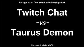 getlinkyoutube.com-Twitch Plays Dark Souls - Taurus Demon (Real-Time Edit + Chat Reaction)
