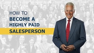 How to Become a Highly Paid Salesperson