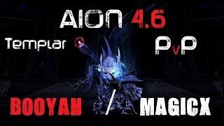 getlinkyoutube.com-AION 4.6 | Templar PvP | Booyah / Magicx | vol. 1