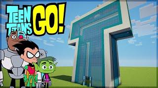 getlinkyoutube.com-Minecraft: CONSTRUINDO A TORRE DOS JOVENS TITÃNS EM AÇÃO (TEEN TITANS GO!)