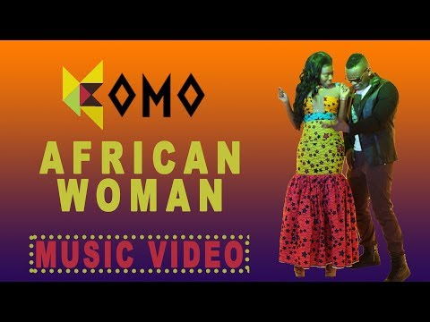 Komo - African Woman (Official Video) @KomoOfficial (Africax5.tv)