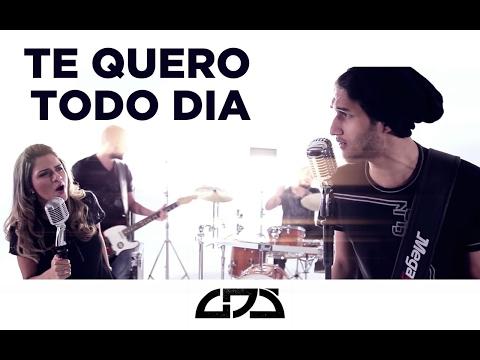 Te Quero Todo Dia - Part. Kessya Mayelle/Banda GDS