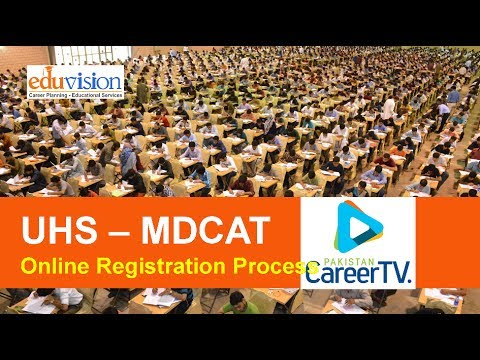 How to register online for UHS MDCAT 2017 Medical Entry Test: Step by Step Procedure