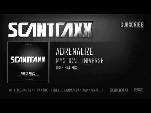 Adrenalize - Mystical Universe (HQ Preview)