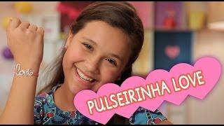 """getlinkyoutube.com-COMO FAZER UMA PULSEIRINHA """"LOVE"""" COM A LYVIA MASCHIO ❤ MUNDO DA MENINA"""