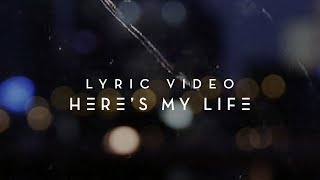 Here's My Life | Official Planetshakers Lyric Video