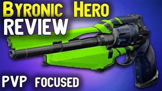 getlinkyoutube.com-Byronic Hero Review (PvP Focused) | Destiny TTK Hand Cannon