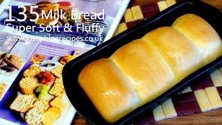 Super Soft and Fluffy Milk Bread   Chinese Bakery Buns   手搓軟包法   牛奶麵包製作 - JosephineRecipes.co.uk