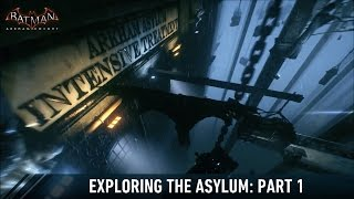 getlinkyoutube.com-FR MOD; Batman; Arkham Knight; Exploring The Asylum; Part 1