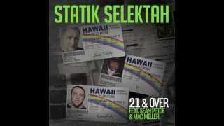 Statik Selektah - 21 & Over (ft. Sean Price x Mac Miller)