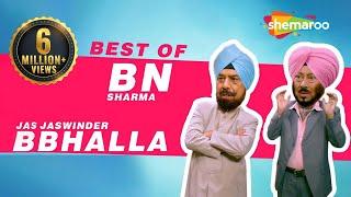 Best Of BN Sharma & Jaswinder Bhalla  | New Punjabi Comedy Video 2017