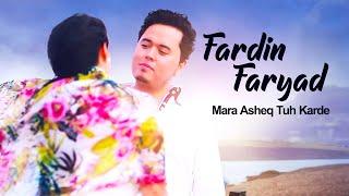 getlinkyoutube.com-Fardin Faryad - Mara asheq Tu kardi