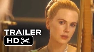 Grace Of Monaco Official UK Trailer #1 (2013) - Nicole Kidman Movie HD