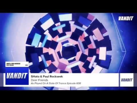 SHato & Paul Rockseek - Deer Friends (Original Mix)