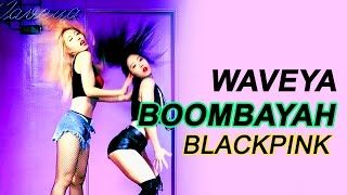getlinkyoutube.com-BLACKPINK - '붐바야(BOOMBAYAH)' DANCE PRACTICE ver. WAVEYA