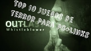 Top 10 juegos de Terror Para Pc! +Links de Descarga!!