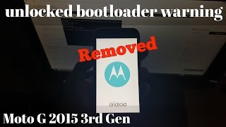 getlinkyoutube.com-Moto G 3rd Gen 2015 Remove Unlocked Bootloader Warning & Replace with stock Moto Logo