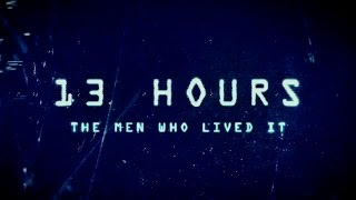 "getlinkyoutube.com-13 Hours: The Secret Soldiers of Benghazi - ""The Men Who Lived It"" Featurette - Paramount Pictures"