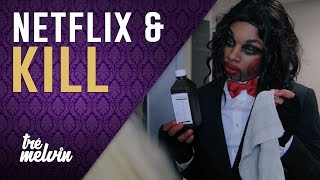 getlinkyoutube.com-127. Netflix and Kill