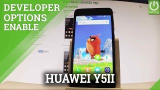How to Open Developer Options in HUAWEI Y5II - USB Debugging