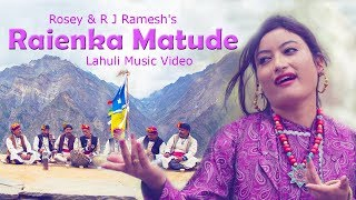 Latest Lahuli Song 2017 | Matude | Ramesh Thakur | Rosey | Official Video | iSur Studios