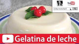 getlinkyoutube.com-GELATINA DE LECHE | Gelatina de lechera | Vicky Receta Facil