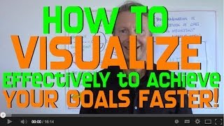 getlinkyoutube.com-How to Visualize to Achieve Your Goals FASTER!
