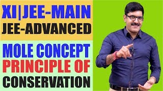 Mole Concept-Principle Of Atom Conservation for Class XI | JEE Main | JEE Advance
