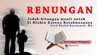 Allah Akan memberikan jodoh dengan sekejap hanya karena ketakwaan