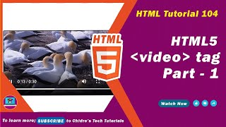 HTML video tutorial - 104 - html5 video tag - Part 1