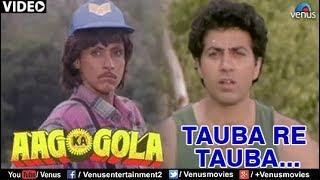 Tauba Re Tauba (Aag Ka Gola)