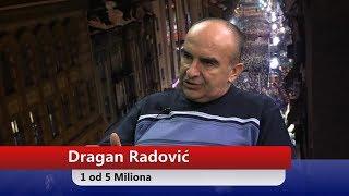 Dragan Radović- Jedan od 5 Miliona