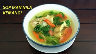 Cara Membuat Sop Ikan Nila Kemangi - Nila Fish Soup